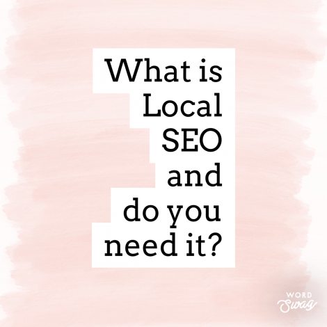 What is local SEO and do you need it?